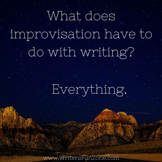 What does improvisation have to do with writing-