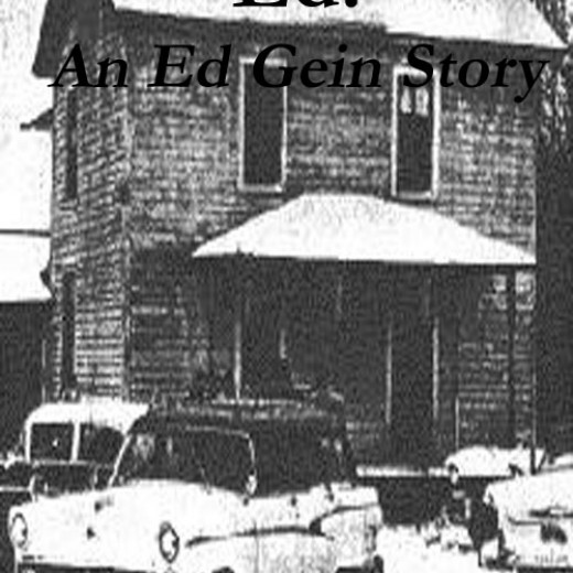 Ed: An Ed Gein Story by D. T. Gray